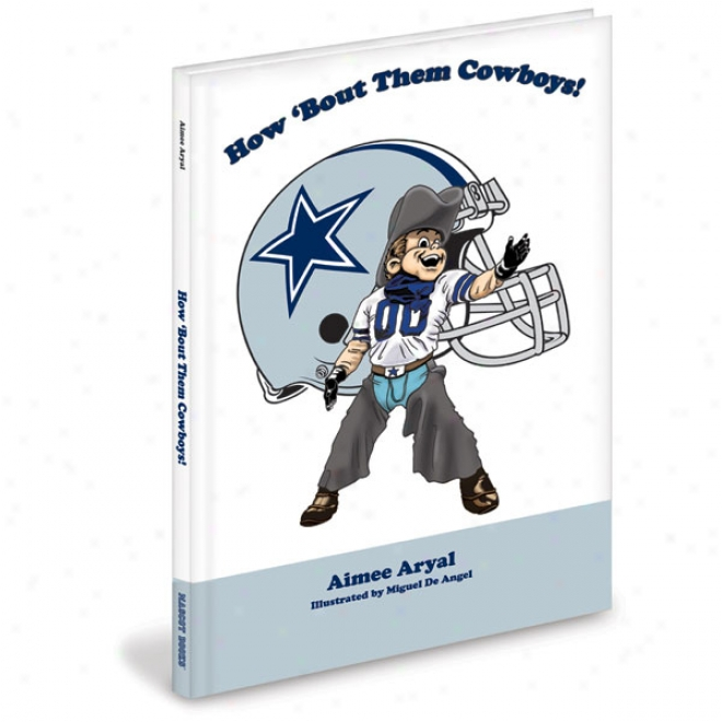 Dallas Cowboys Children's Book &quothow 'bout Them Cowboys! Coloring Book&quot By Aimee Aryal