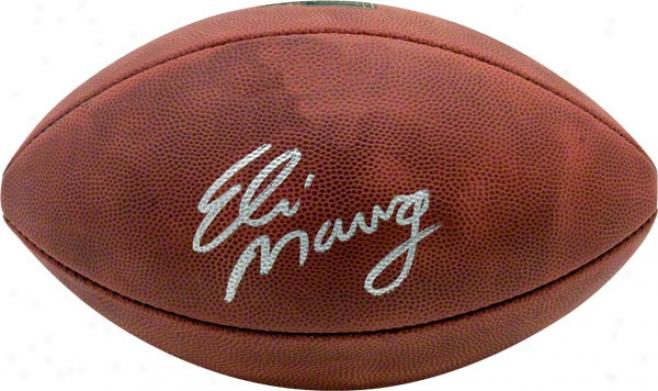 Eli Manning Autographed Football  Details: Super Bowl Xlii Champions Football