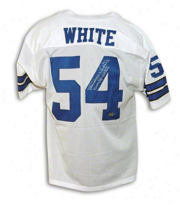 Randy White Dallas Cowboys Autographed White Throwback Jersey Inscribed Co Mvp Sb Xxi