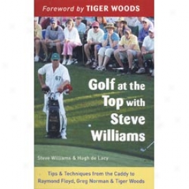 Booklegger Golf At The Top With Steve Williams