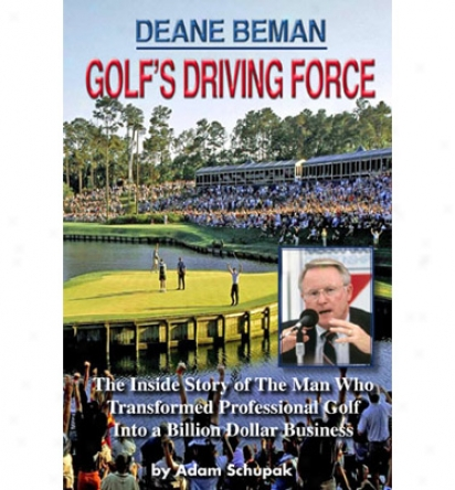 Booklegger Golfs Driving Force: Deane Beman