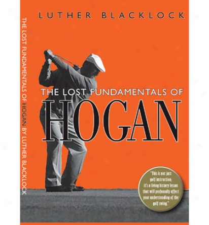 Booklegger The Lost Fundametals Of Hogan